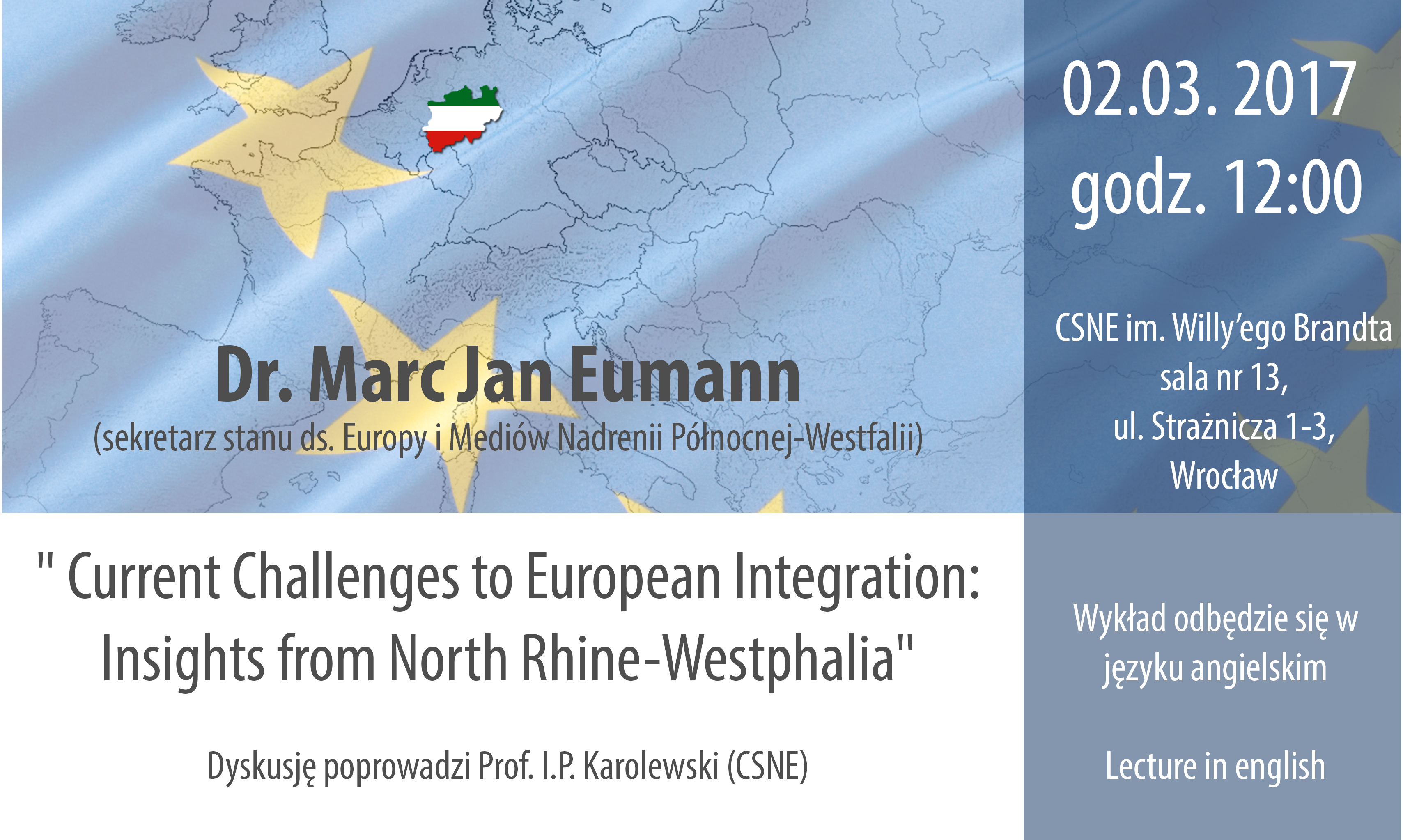 "Dr Marc Jan Eumann w wykładzie pt. ""Current Challenges to European Integration: Insights from North Rhine-Westphalia"""