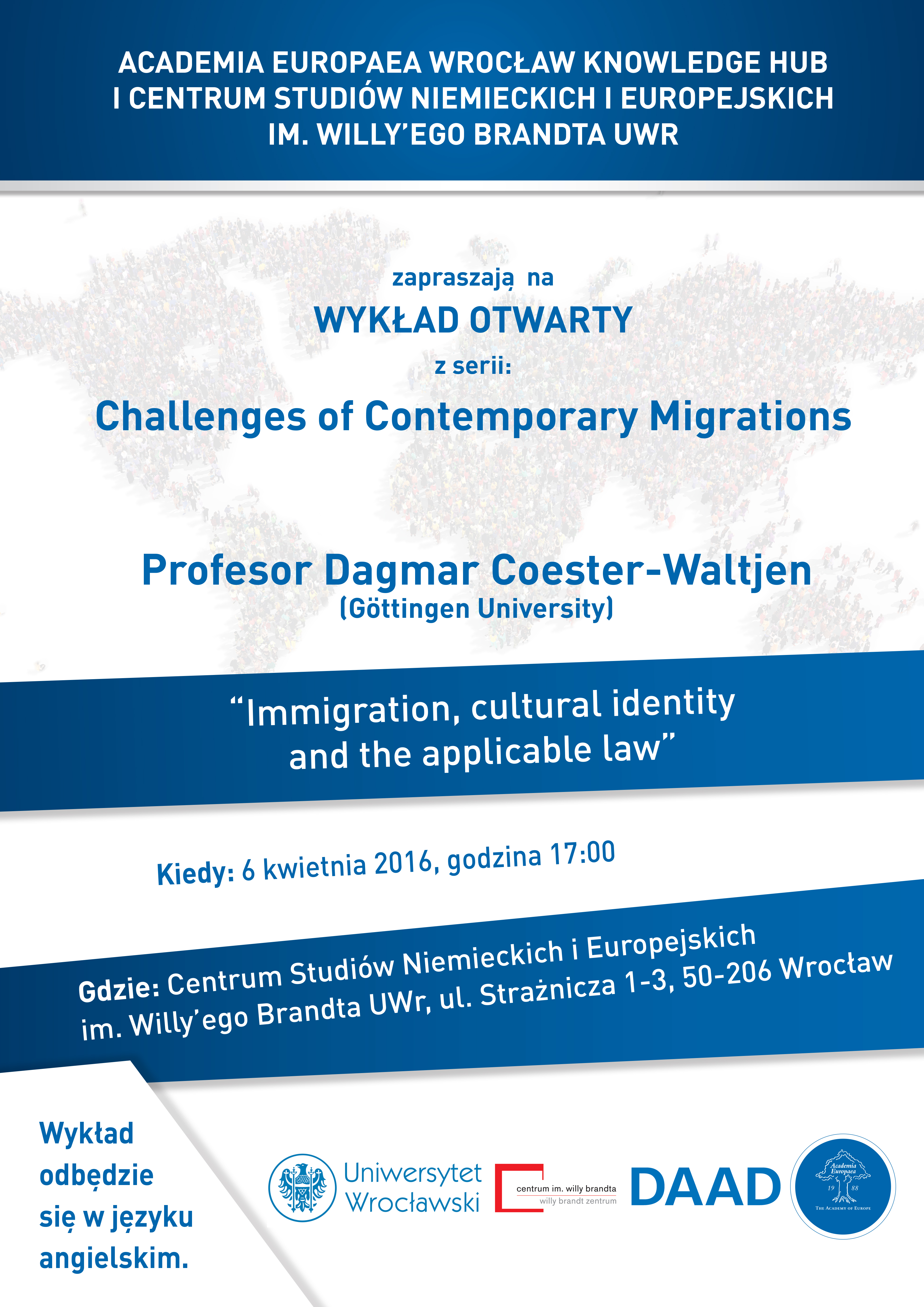 "immigration, cultural identity and the applicable law – pierwszy wykład z cyklu ""challenges of contemporary migrations"""