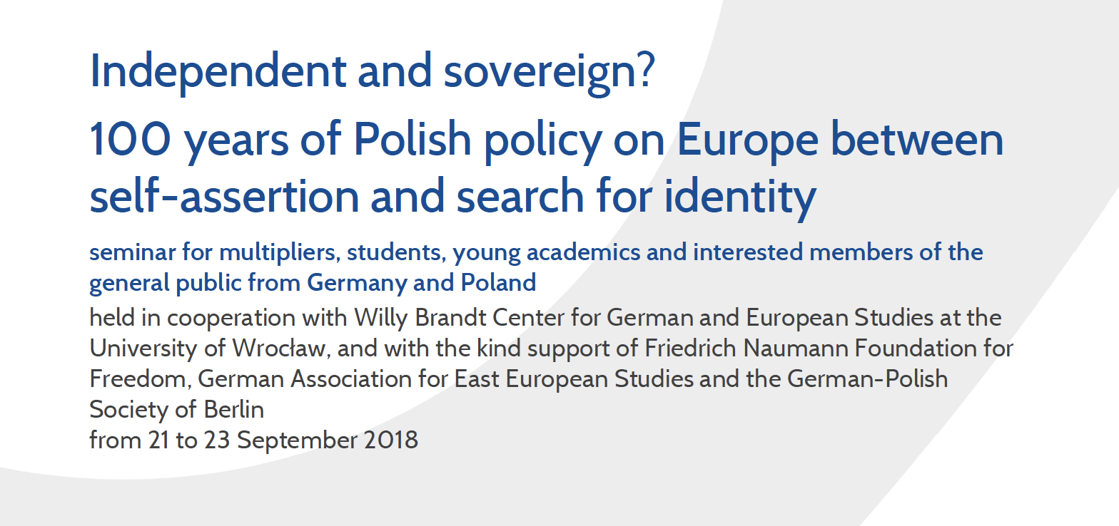 Independent and sovereign? 100 years of Polish policy on Europe
